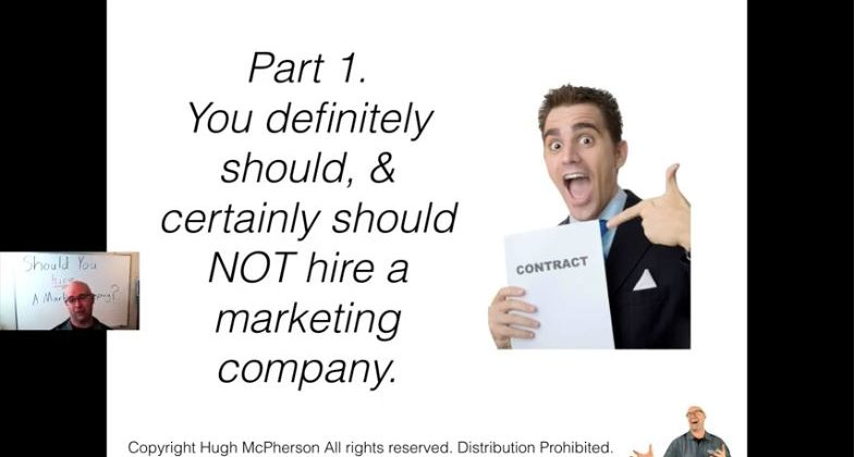 Part 1: You definitely should, & certainly should NOT hire a marketing company.